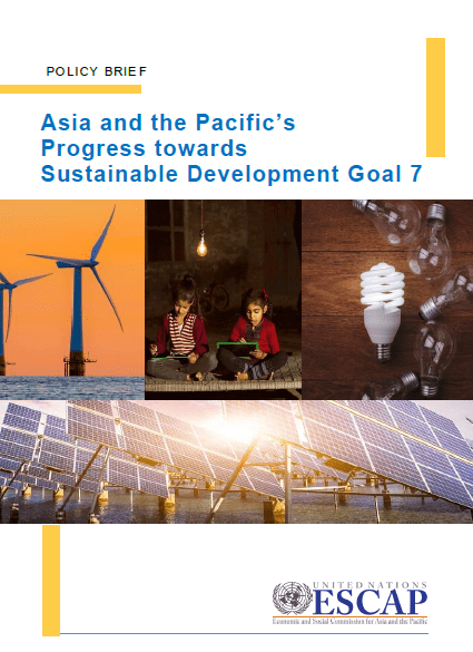 Asia and the Pacific's Progress towards Sustainable Development Goal 7